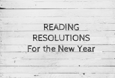 Reading Resolutions for the NEW YEAR